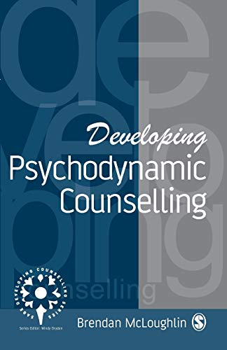 9780803989801: Developing Psychodynamic Counselling (Developing Counselling series)