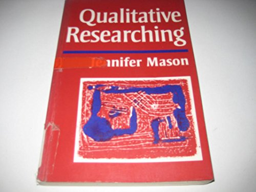 9780803989863: Qualitative Researching