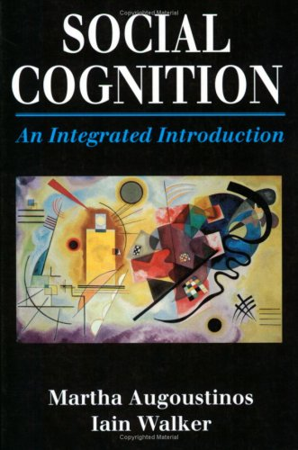 9780803989894: Social Cognition: An Integrated Introduction
