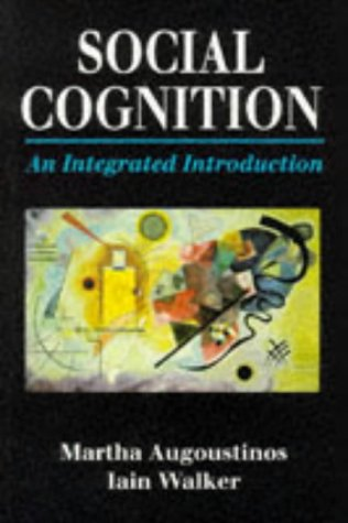 9780803989900: Social Cognition: An Integrated Introduction