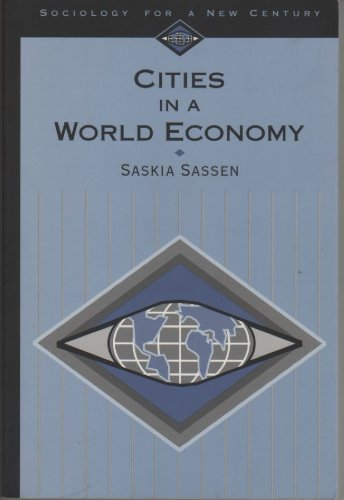 9780803990050: Cities in a World Economy (Sociology for a New Century)
