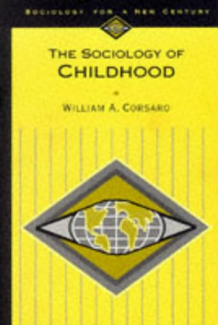 9780803990111: The Sociology of Childhood