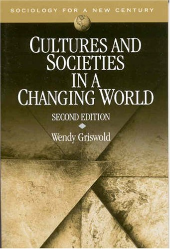 9780803990180: Cultures and Societies in a Changing World (Sociology for a New Century Series)