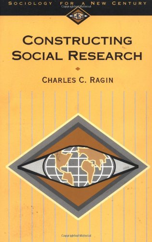 9780803990210: Constructing Social Research: The Unity and Diversity of Method (Sociology for a New Century Series)