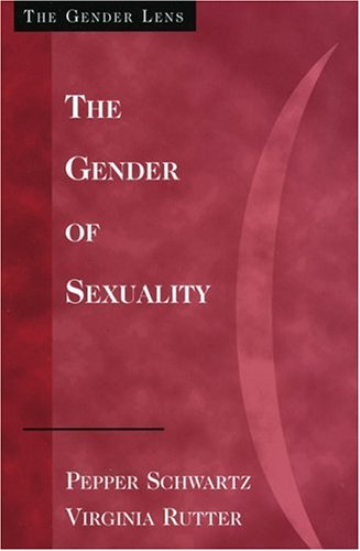 9780803990425: The Gender of Sexuality: Exploring Sexual Possibilities (Gender Lens Series)