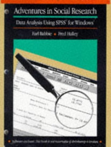 9780803990555: Adventures in Social Research : Data Analysis Using Spss for Windows