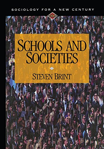 9780803990593: Schools and Societies (Sociology for a New Century Series)