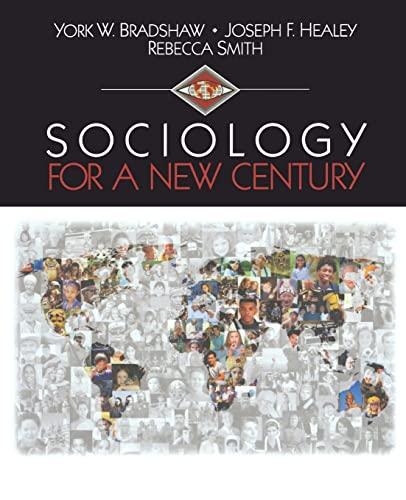 Sociology for a New Century: York W. Bradshaw,