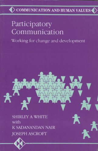 9780803991439: Participatory Communication (Communication and Human Values)