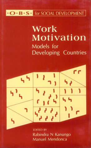 9780803991576: Work Motivation: Models for Developing Countries (Organisational and Behavioural Sciences for Social Development series)