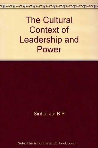 The Cultural Context of Leadership and Power: Jai B P