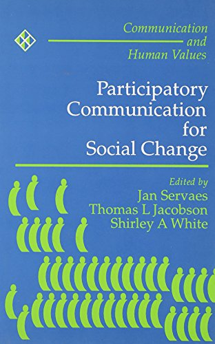 9780803992955: Participatory Communication for Social Change (Communication and Human Values)