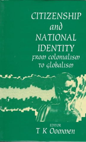 9780803993587: Citizenship and National Identity: From Colonialism to Globalism