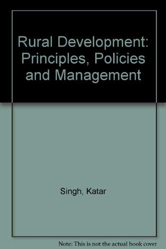 9780803995154: Rural development: Principles, policies, and management