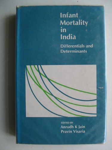 9780803995451: Infant Mortality in India: Differentials and Determinants