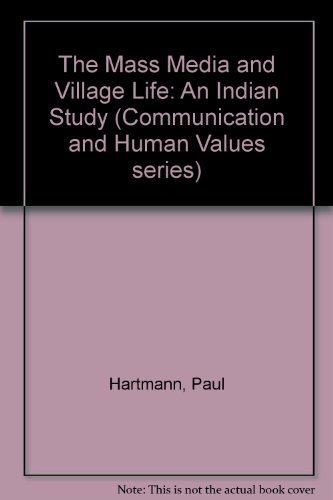 9780803995819: The Mass Media and Village Life: An Indian Study (Communication and Human Values series)