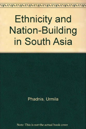 9780803996076: Ethnicity and Nation-Building in South Asia