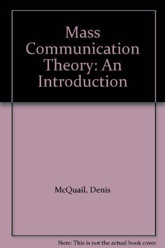 9780803997707: Mass Communication Theory: An Introduction