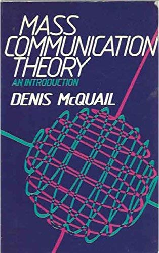 9780803997714: Mass Communication Theory: An Introduction