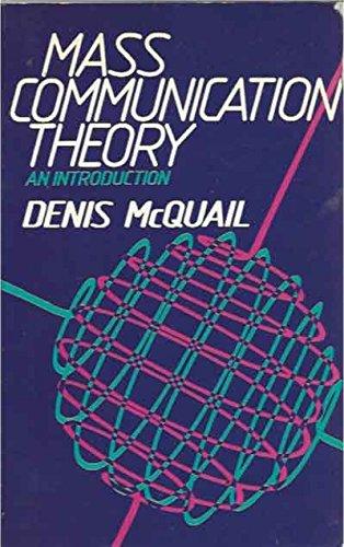 9780803997714: Mass Communication Theory: An Introduction