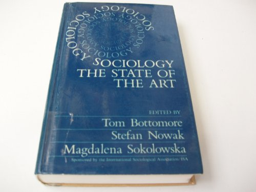 9780803997905: Sociology: The State of the Art