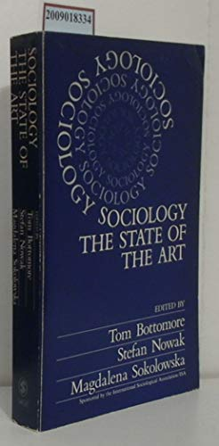 9780803997912: Sociology: The State of the Art