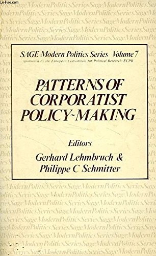 9780803998322: Patterns of Corporatist Policy Making (Sage modern politics series)