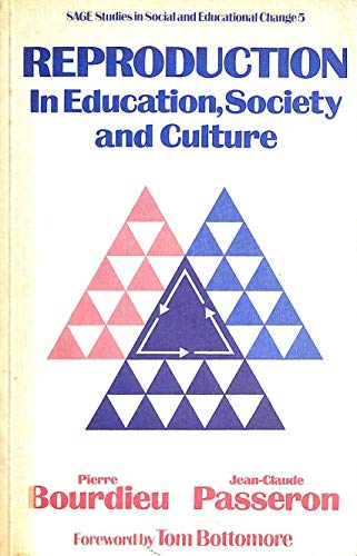 9780803999954: Reproduction in Education, Society and Culture (Sage studies in social & educational change)