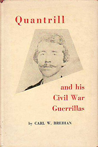 9780804002561: Quantrill and His Civil War Guerrillas