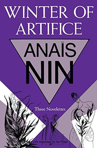 WINTER OF ARTIFICE; Three novelettes: NIN, Anais