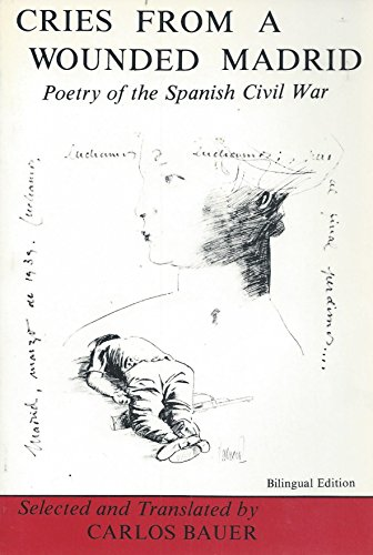 9780804003766: Cries from a Wounded Madrid: Poetry of the Spanish Civil War