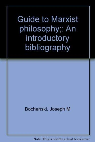 Guide to Marxist Philosophy: An Introductory Bibliography
