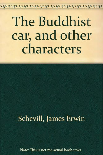 9780804006293: The Buddhist car, and other characters