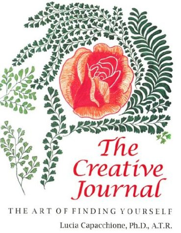 9780804007986: The Creative Journal: Art of Finding Yourself: The Art of Finding Yourself