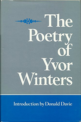 9780804007993: The Poetry Of Yvor Winters