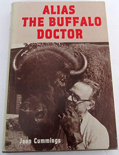 9780804008150: Alias The Buffalo Doctor