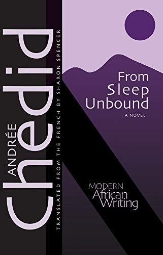 9780804008372: From Sleep Unbound (Modern African Writing Series)