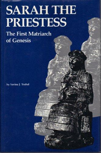 9780804008433: Sarah the Priestess: The First Matriarch of Genesis