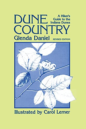 9780804008549: Dune Country: A Hiker's Guide To The Indiana Dunes