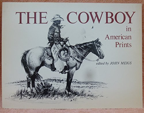 The Cowboy in American Prints: Meigs, John