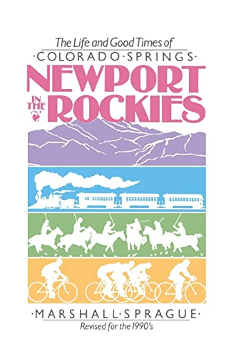 9780804008990: Newport in the Rockies: The Life & Good Times of Colorado Springs