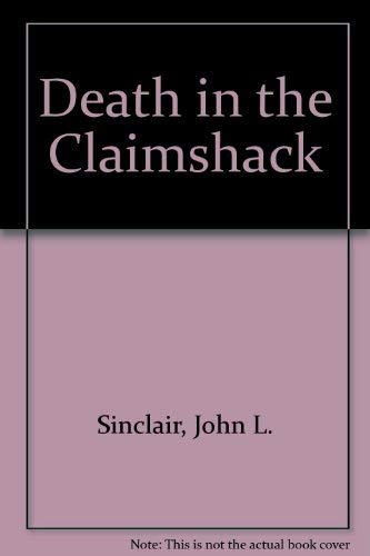 9780804009065: Death in the Claimshack