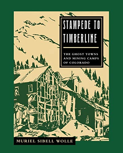 9780804009461: Stampede To Timberline: Ghost Towns & Mining