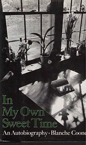 In My Own Sweet Time: An Autobiography: Cooney, Blanche