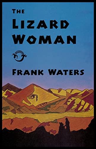 The Lizard Woman: WATERS, Frank