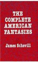 9780804009904: Complete American Fantasies