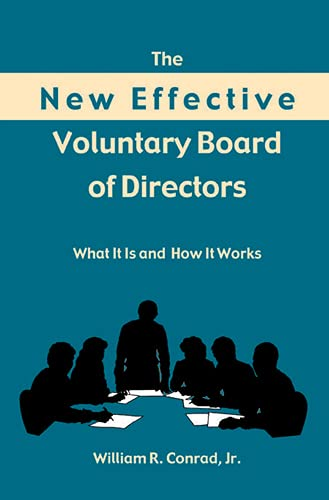 9780804010337: The New Effective Voluntary Board of Directors: What It Is and How It Works