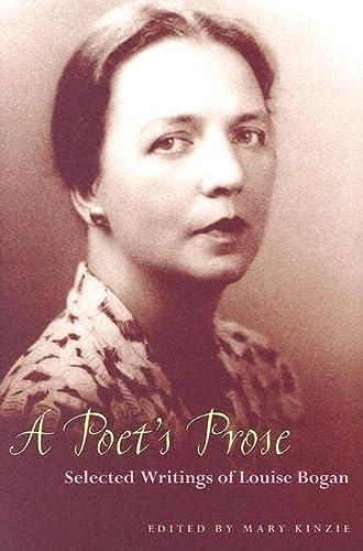 Poets Prose: Selected Writings Of Louise Bogan: Louise Bogan