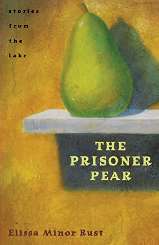 9780804010788: The Prisoner Pear: Stories from the Lake