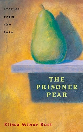 9780804010832: The Prisoner Pear: Stories from the Lake